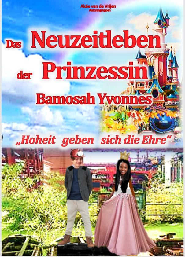 Cover Das Neuzeitleben der Prinzessin Bamosah Yvonnes
